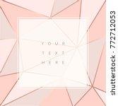 beautiful trendy polygonal...   Shutterstock .eps vector #772712053