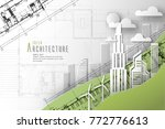 architecture of eco and world... | Shutterstock .eps vector #772776613
