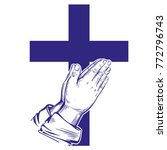 praying hands   cross  symbol... | Shutterstock .eps vector #772796743