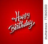 happy birthday hand vector | Shutterstock .eps vector #772820203