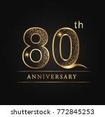 anniversary aniversary  eighty... | Shutterstock .eps vector #772845253