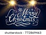 merry christmas calligraphic... | Shutterstock .eps vector #772869463