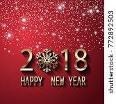 happy new year 2018 text design.... | Shutterstock .eps vector #772892503