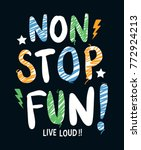 hand drawn 'non stop fun'... | Shutterstock .eps vector #772924213