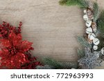 christmas holidays composition... | Shutterstock . vector #772963993
