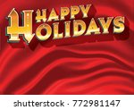 a happy holidays message in... | Shutterstock .eps vector #772981147