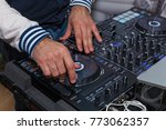 the dj's hands on the music... | Shutterstock . vector #773062357