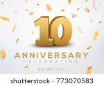10 anniversary gold numbers... | Shutterstock .eps vector #773070583