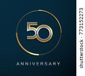 50 years anniversary logotype... | Shutterstock .eps vector #773152273