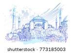 sketch of hagia sophia museum... | Shutterstock .eps vector #773185003