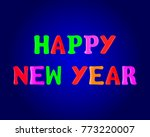 happy new year banner. 3d.... | Shutterstock .eps vector #773220007