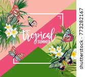 tropical flowers summer design... | Shutterstock .eps vector #773282167