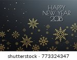 happy new year 2018 background... | Shutterstock .eps vector #773324347