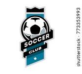soccer club logo   Shutterstock . vector #773353993