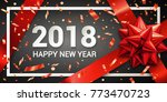 stock vector 2018 happy new... | Shutterstock .eps vector #773470723