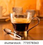 hot steaming espresso coffee in ...   Shutterstock . vector #773578363