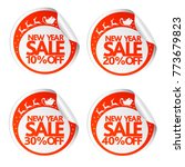 new year sale stickers 10 20 30 ... | Shutterstock .eps vector #773679823