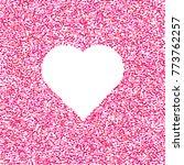 valentines day background.... | Shutterstock .eps vector #773762257