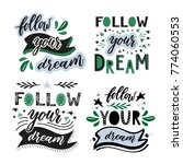 follow your dream. set of... | Shutterstock .eps vector #774060553