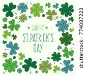 hand drawn st. patrick's day... | Shutterstock .eps vector #774087223