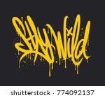 stay wild graffiti lettering.... | Shutterstock .eps vector #774092137