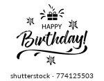 happy birthday card. beautiful... | Shutterstock .eps vector #774125503