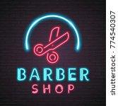 barber shop scissors neon light ... | Shutterstock .eps vector #774540307