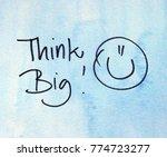 motivational message think big | Shutterstock . vector #774723277