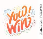 you win  lettering.   Shutterstock .eps vector #774741943