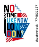 london no time like now t shirt ... | Shutterstock .eps vector #774831157