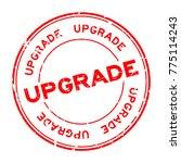grunge red upgrade wording... | Shutterstock .eps vector #775114243