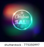 christmas sale banner with neon ... | Shutterstock .eps vector #775350997