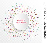 bright colorful confetti in... | Shutterstock .eps vector #775443817