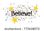 believe  beautiful greeting... | Shutterstock .eps vector #775638073