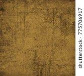 brown grunge background. dirty... | Shutterstock . vector #775706917