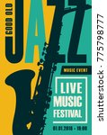 vector poster for a jazz... | Shutterstock .eps vector #775798777