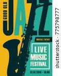 vector poster for a jazz... | Shutterstock .eps vector #775798777