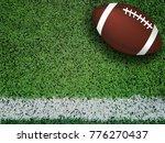 american football ball on green ... | Shutterstock . vector #776270437
