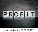 the word profit concept and... | Shutterstock . vector #776533423