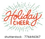 holiday cheer decorative... | Shutterstock .eps vector #776646367