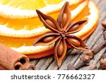 dry slices of orange with anise ... | Shutterstock . vector #776662327