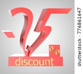 25  percent discount. red shiny ... | Shutterstock . vector #776861647