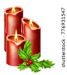 christmas candles and holly... | Shutterstock . vector #776931547