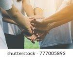 team teamwork business join... | Shutterstock . vector #777005893