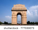 the india gate  all india war... | Shutterstock . vector #777030073