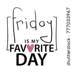 friday is my favourite day