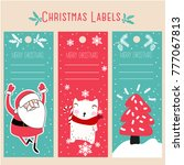 christmas labels and decoration ... | Shutterstock .eps vector #777067813