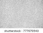 white glitter background silver ... | Shutterstock . vector #777070543