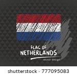 netherlands flag  vector sketch ... | Shutterstock .eps vector #777095083