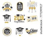 set of class of 2018 badges.... | Shutterstock .eps vector #777299917